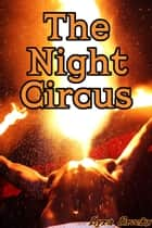The Night Circus ebook by Lyra Brooks