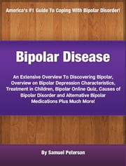 Bipolar Disease ebook by Samuel Peterson