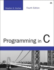 Programming in C - Programming in C _p4 ebook by Stephen G. Kochan