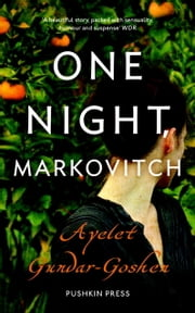 One Night, Markovitch ebook by Ayelet Gundar-Goshen,Sondra Silverston
