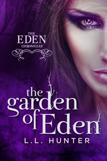 The Garden of Eden ebook by L.L Hunter
