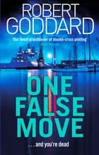 One False Move ebook by Robert Goddard