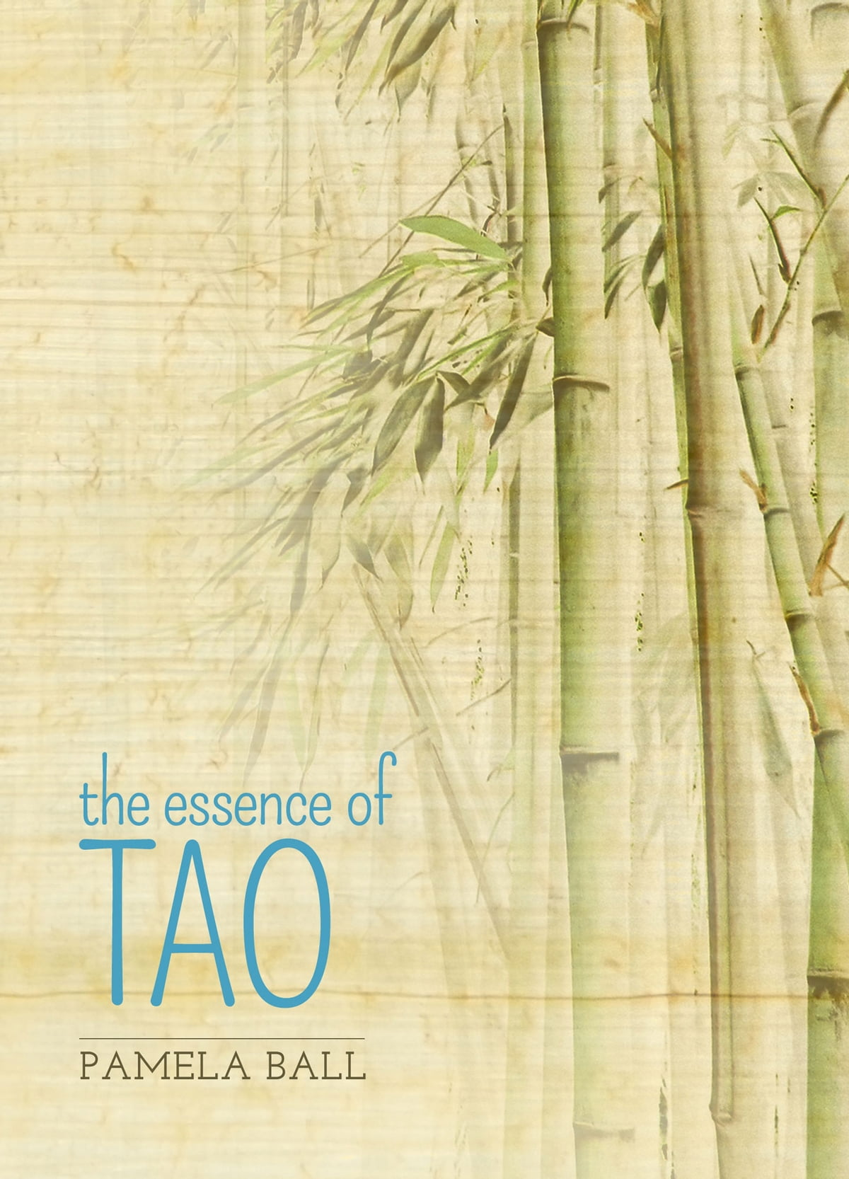 The Essence of Tao ebook by Pamela Ball - Rakuten Kobo