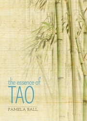 The Essence of Tao ebook by Pamela Ball
