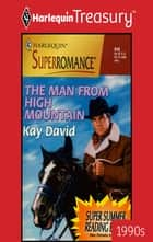 THE MAN FROM HIGH MOUNTAIN ebook by Kay David