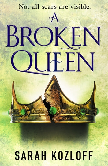A Broken Queen ebook by Sarah Kozloff