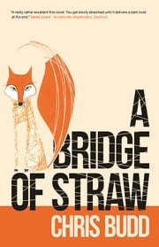 A Bridge of Straw