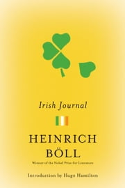 Irish Journal ebook by Heinrich Boll