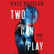 Two Can Play audiobook by Kate Kessler