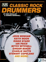 Classic Rock Drummers ebook by Ken Micallef