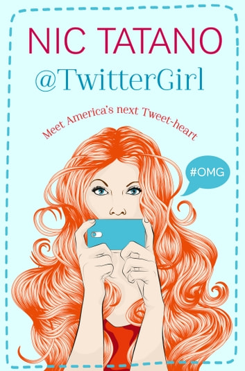 Twitter Girl ebook by Nic Tatano
