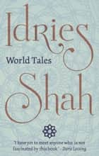 World Tales ebook by Idries Shah