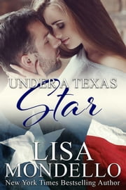 Under a Texas Star ebook by Lisa Mondello