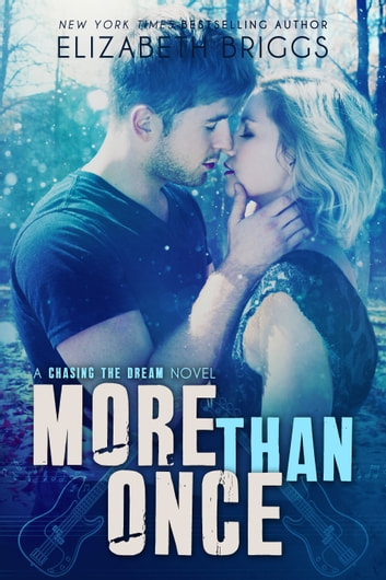 More Than Once - Chasing The Dream, #4 ebook by Elizabeth Briggs