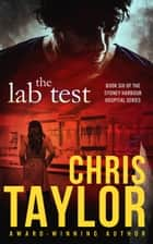 The Lab Test ebook by Chris Taylor