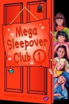 Mega Sleepover 1 (The Sleepover Club) ebook by Rose Impey