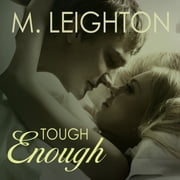 Tough Enough audiobook by M. Leighton