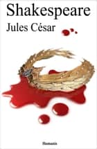 Jules César ebook by William Shakespeare