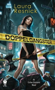 Doppelgangster ebook by Laura Resnick
