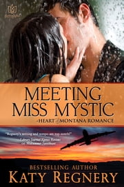 Meeting Miss Mystic ebook by Katy Regnery