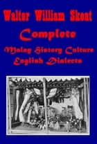 Complete Malay History Culture & English Dialects ebook by Walter W. Skeat