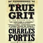 True Grit audiobook by Charles Portis