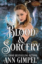 Blood and Sorcery ebook by Ann Gimpel