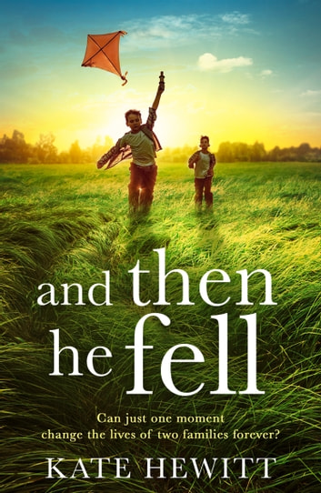 And Then He Fell ebook by Kate Hewitt