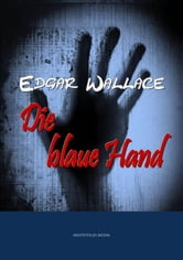 Die blaue Hand ebook by Edgar Wallace