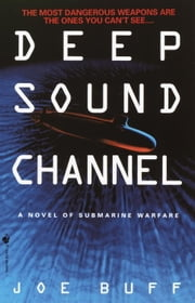 Deep Sound Channel ebook by Joe Buff
