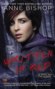 Written In Red - A Novel of the Others ebook by Anne Bishop