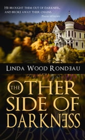 The Other Side of Darkness ebook by Linda Rondeau
