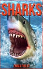 Sharks ebook by Emma Philip