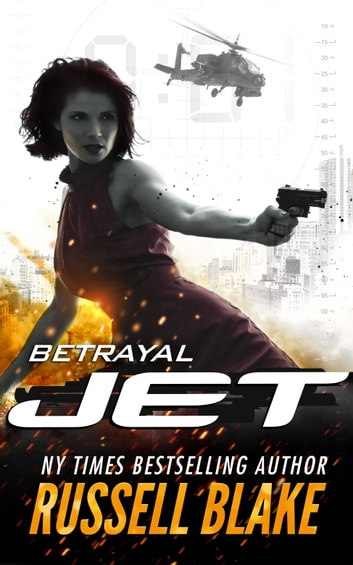 JET II - Betrayal (JET #2) ebook by Russell Blake