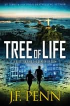 Tree of Life ebook by J.F.Penn