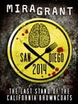 San Diego 2014: The Last Stand of the California Browncoats
