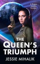 The Queen's Triumph ebook by Jessie Mihalik