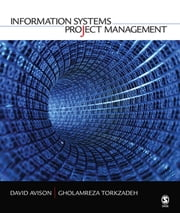 Information Systems Project Management ebook by David E. Avison,Gholamreza Torkzadeh