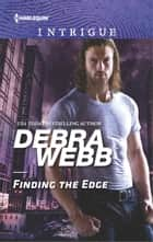 Finding the Edge ekitaplar by Debra Webb