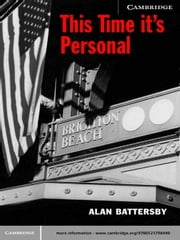 This Time It's Personal ebook by Battersby, Alan