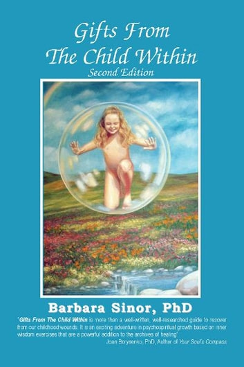 Gifts From The Child Within - A Recovery Workbook ebook by Barbara Sinor