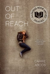 Out of Reach ebook by Carrie Arcos