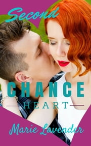 Second Chance Heart ebook by Marie Lavender