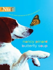 Butterfly Soup ebook by Nancy Pinard
