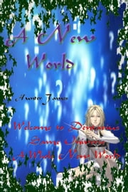 A New World: Volume 1 ebook by Hunter James