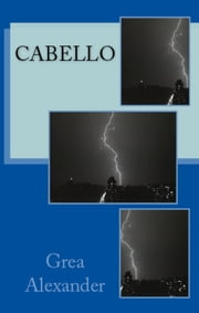 Cabello ebook by Grea Alexander