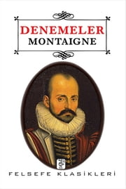 Denemeler ekitaplar by Michel de Montaigne