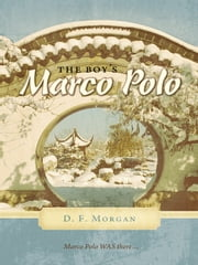 The Boy's Marco Polo ebook by D. F. Morgan