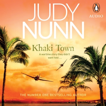 Khaki Town audiobook by Judy Nunn