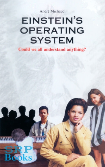 Einstein's Operating System ebook by Andre Michaud